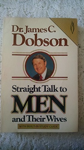 9780849929816: Straight Talk to Men and Their Wives (With Built-In Study Guide)