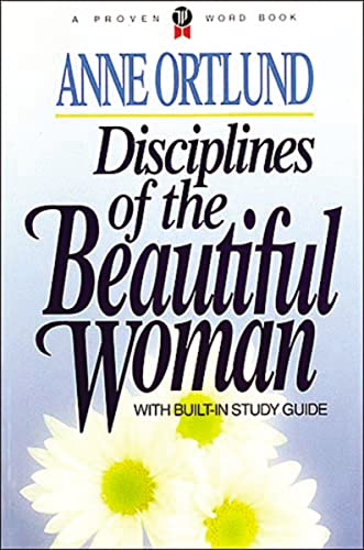 9780849929830: Disciplines of the Beautiful Woman