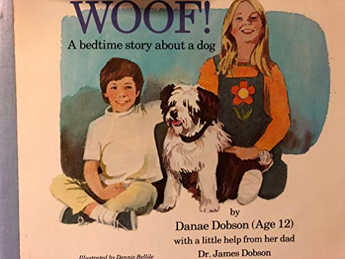 9780849930249: Woof: A Bedtime Story About a Dog