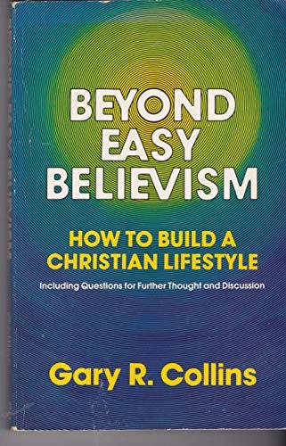 9780849930256: Beyond Easy Believism