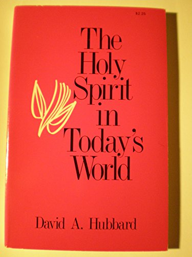 9780849930485: The Holy Spirit in Today's World