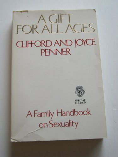 9780849930539: A Gift for All Ages: A Family Handbook on Sexuality