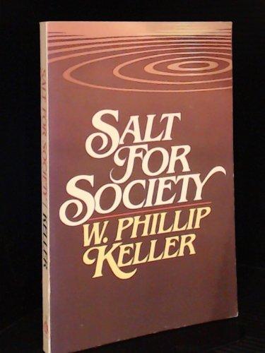 Salt for Society: W. Phillip Keller