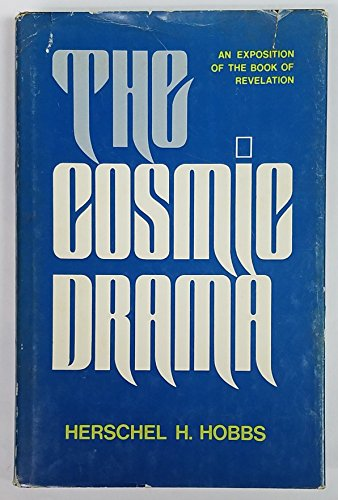 9780849930652: The Cosmic Drama: An Exposition of the Book of Revelation