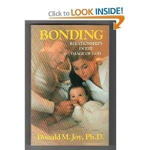 9780849930768: Bonding: Relationships in the Image of God