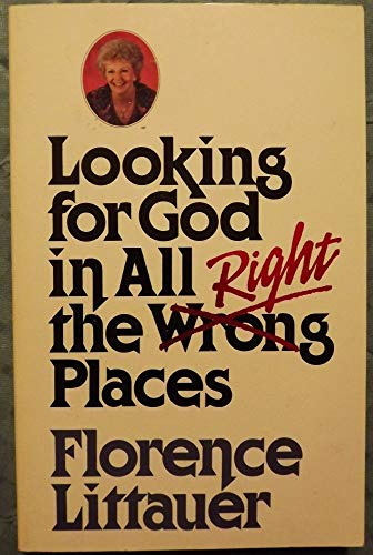 9780849930836: Looking for God in all the right places