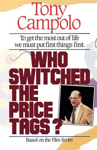 Who Switched the Price Tags?: Tony Campolo