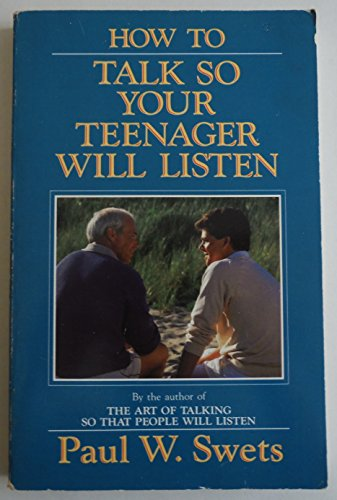 9780849931055: How to Talk So Your Teenager Will Listen