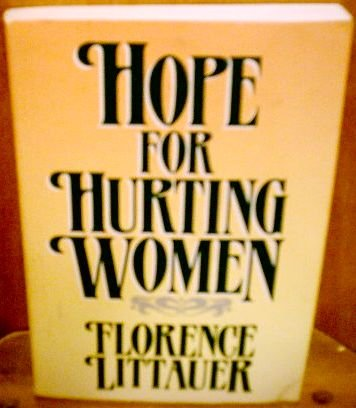 9780849931284: Hope for Hurting Women