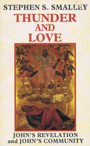 Thunder and Love: Smalley, Stephen S.