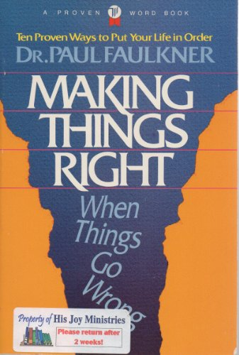 9780849931970: Making Things Right When Things Go Wrong