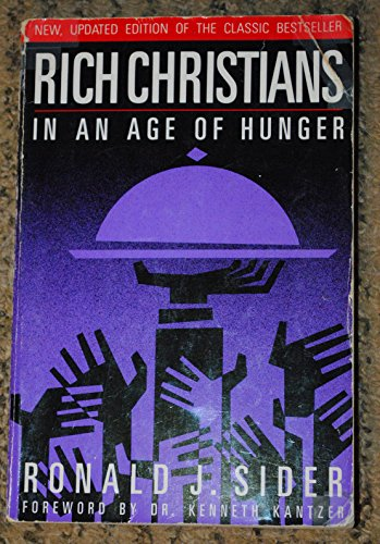 9780849932113: Rich Christians in an Age of Hunger