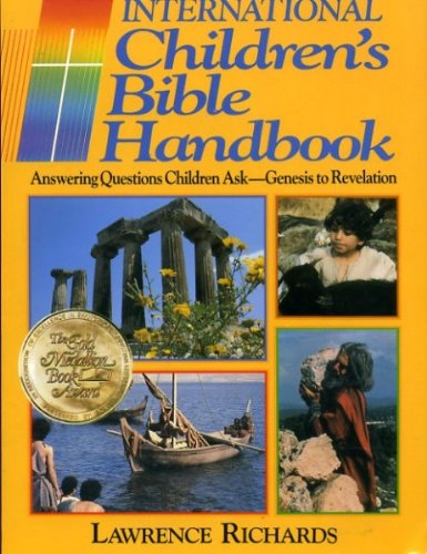 9780849932120: International Children's Bible Handbook: Answering Questions Children Ask - Genesis to Revelation