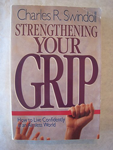 9780849932151: Strengthening Your Grip