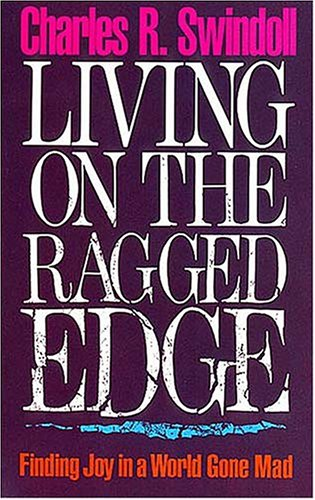 9780849932168: Living on the Ragged Edge