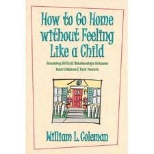 How to Go Home Without Feeling Like: William L. Coleman