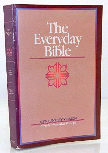 9780849932663: The Everyday Bible: New Century Version