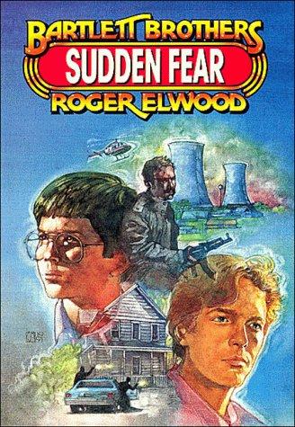 9780849933011: Sudden Fear (Bartlett Brothers Adventure Series)