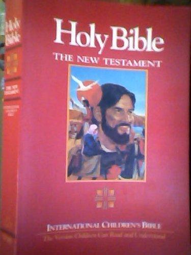 Holy Bible The New Testament: International Children's Bible: Thomas Nelson