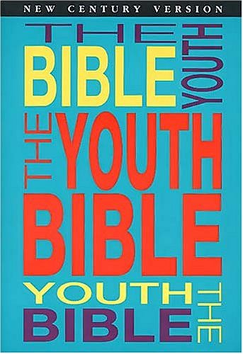 9780849933394: The Youth Bible An Ncv Resource That Teens Will Turn To For Guidance And Inspiration
