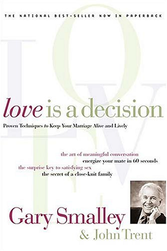 9780849933622: Love Is a Decision