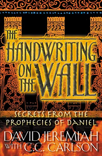 9780849933653: The Handwriting On The Wall: Secrets From The Prophecies Of Daniel