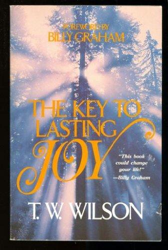 9780849933714: The Key to Lasting Joy
