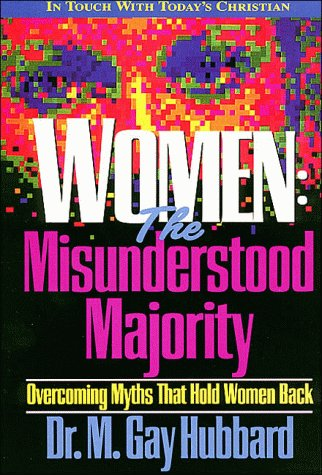 9780849933806: Women: The Misunderstood Majority (Contemporary Christian Counseling Series)