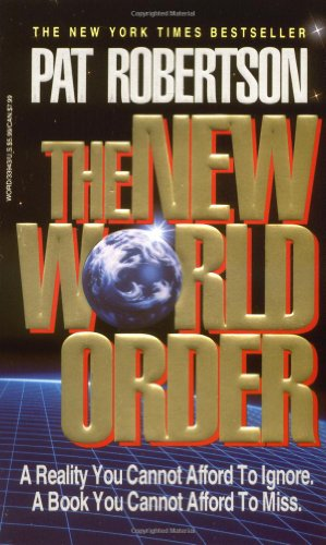 9780849933943: The New World Order