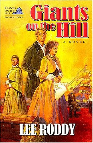 9780849934926: Giants on the Hill (Giants on the Hill ; Bk. 1)