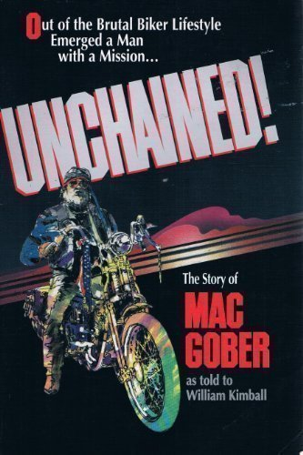 9780849935039: Unchained!/the Story of Mac Gober