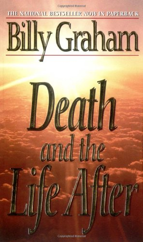 Death and the Life After: Graham, Billy