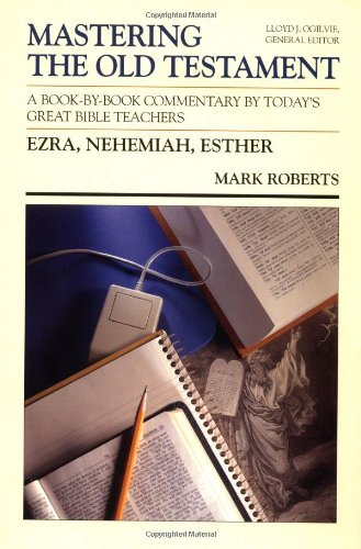 9780849935503: Ezra, Nehemiah, Esther (Mastering the Old Testament) (Vol 11)