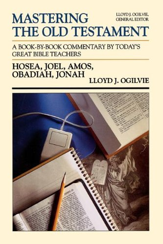MOT HOSEA JONAH (Communicator's Commentary: Mastering the Old Testament) (Vol 20) (084993558X) by Lloyd J. Ogilvie