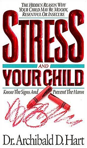 9780849935718: Stress and Your Child