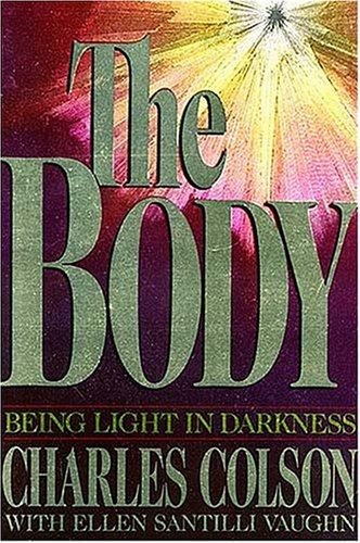 The Body (9780849935794) by Charles Colson