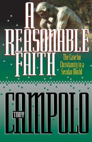 9780849936340: A Reasonable Faith: The Case for Christianity in a Secular World