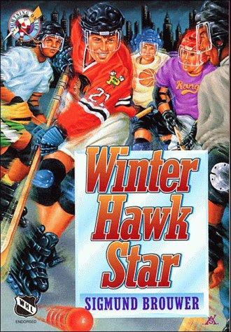 9780849936401: Winter Hawk Star (Lightning on Ice)