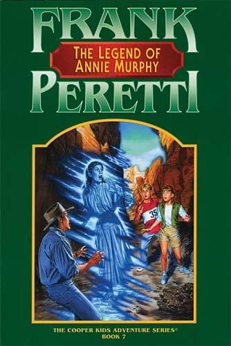 9780849936456: The Legend of Annie Murphy (The Cooper Kids Adventure Series #7)