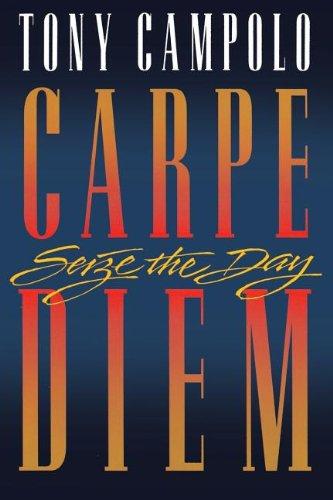 Carpe Diem: Tony Campolo
