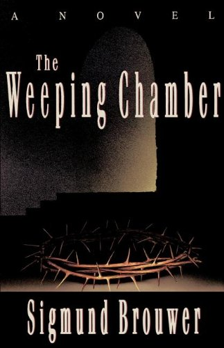 9780849937033: The Weeping Chamber