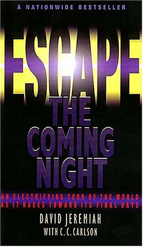 9780849937200: Escape the Coming Night