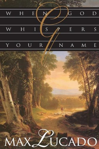 9780849937415: When God Whispers Your Name