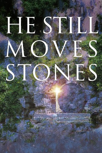 He Still Moves Stones: Lucado, Max; Smalley,