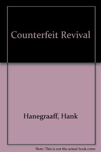 9780849938924: Counterfeit Revival