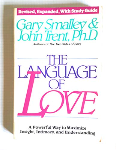 9780849938955: The language of love: A powerful way to maximize insight, intimacy, and understanding
