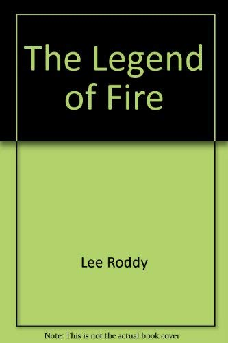 The Legend of Fire (A Ladd Family Adventure)