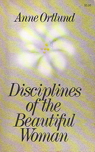 9780849939006: Disciplines of the Beautiful Woman