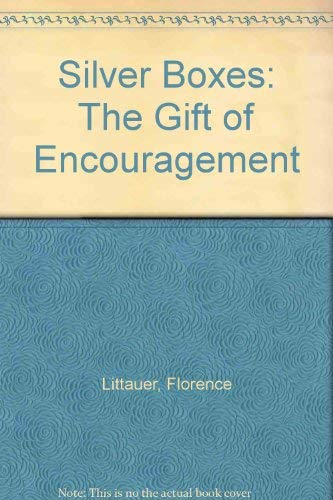 9780849939402: Silver Boxes: The Gift of Encouragement