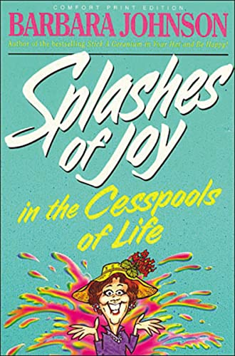9780849939419: Splashes of Joy in the Cesspools of Life